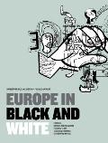 Europe in Black and White : Immigration, Race, and Identity in the 'Old Continent'