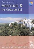 Thomas Cook Drive Around Andalucia and the Costa Del Sol Your Guide to Great Drives Top 25 T...