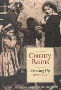 Country Bairns Growing Up, 1900-1930