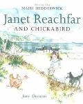 Janet Reachfar and Chickabird