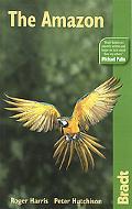 Bradt Travel Guide the Amazon