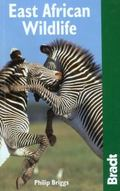 Bradt Travel Guide East African Wildlife