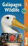 Galapagos Wildlife, 3rd (Bradt Travel Guides (Wildlife Guides))