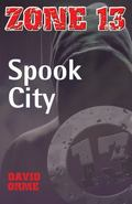 Spook City. David Orme (Zone 13)