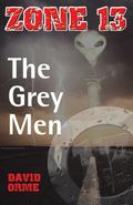 The Grey Men. David Orme (Zone 13)