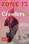 Crawlers (Zone 13)