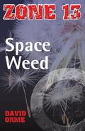 Space Weed (Zone 13)