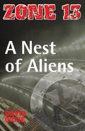 Nest of Aliens (Zone 13)