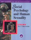 Social Psychology and Human Sexuality Essential Readings