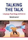 Talking the Talk: Language, Psychology and Science