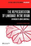 Representation of Language in the Brain A Special Issue of the Journal Aphasiology in Honour...