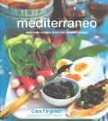 Mediterraneo Delicious Dishes from the Mediterranean