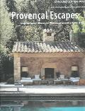 Provencal Escapes Inspirational Homes In Provence And The Cote D'azur