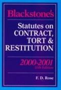 Blackstone's Statutes on Contract, Tort and Restitution, 2000-2001