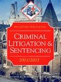 Criminal Litigation and Sentencing (Inns of Court Bar Manuals)
