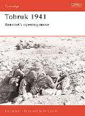 Tobruk 1941 Rommel's Opening Move