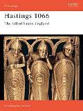 Hastings 1066: The Fall of Saxon England - Christopher Gravett