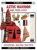 Aztec Warrior Ad 1325-1521