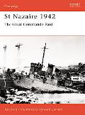 St Nazaire 1942 The Great Commando Raid
