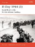D-Day 1944 Sword Beach & the British Airborne Landings