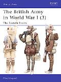 British Army in World War I The Eastern Fronts