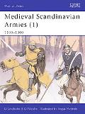 Medieval Scandinavian Armies, 1100 - 1300