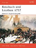 Rossback and Leuthen 1757 Prussia's Eagle Resurgent
