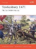 Tewkesbury 1471 the Last Yorkist Victory