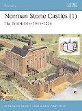 Norman Stone Castles (1) The British Isles 1066-1216