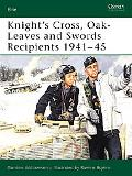 Knight's Cross, Oak-leaves And Swords Recipients 1941 - 45