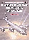 B-29 Superfortress Units of Korean