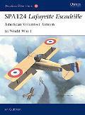 SPA124 Lafayette Escadrille American Volunteer Airmen in World War 1
