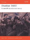 Dunbar 1650 Cromwell's Most Famous Victory