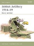 British Artillery 191419 Heavy Artillery