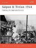 Saipan & Tinian 1944 Piercing the Japanese Empire