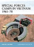 Special Forces Camps in Vietnam 196170