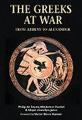Greeks At War From Athens To Alexander