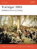 Trafalgar 1805 Nelson's Crowning Victory