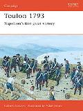 Toulon 1793 Napoleon's First Great Victory