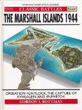 Classic Battles: The Marshall Islands 1944