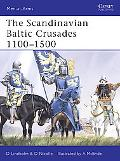 Scandinavian Baltic Crusades 11th-15th Centuries