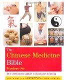 Chinese Medicine Bible (Godsfield Bible Series)