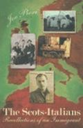 Scots-Italians : Recollections of an Immigrant