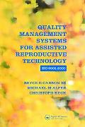 Quality Management Systems For Assisted Reproductive Technology Iso 9001 2000