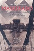Maskerado: Dancing around Death in Nazi Hungary