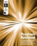 Psychosis Revisited: A Recovery-based Workshop for Mental Health Workers, Service Users and ...