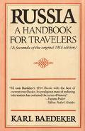 Russia: A Handbook for Travelers: A Facsimile of the Original 1914 Edition