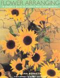 Flower Arranging A Complete Guide to Creative Floral Arrangements