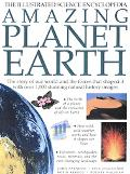 Amazing Planet Earth The Illustrated Science Encyclopedia