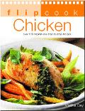 Chicken Over 130 Inspirational Sep-By-Step Recipes